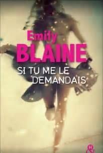Résultat d'images pour BLAINE Emily – Si tu me le demandais