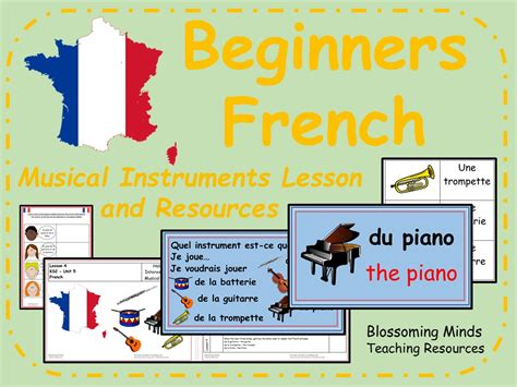Children really get to feel the they will listen to music, make music, and move to music while learning about musical instruments, patterns in music, rhythm, and music as a form. French Lesson and Resources - KS2 - Musical Instruments by blossomingminds | Teaching Resources