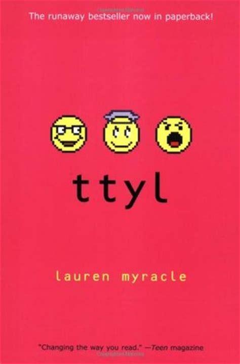 Ttyl (internet Girls, #1) By Lauren Myracle — Reviews