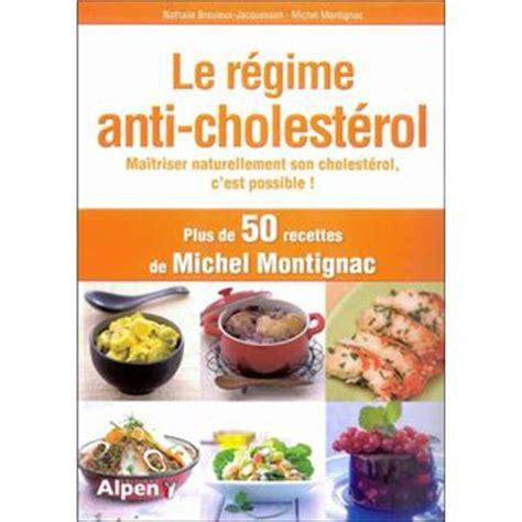 cuisine anti cholesterol le régime anti cholesterol broché collectif achat