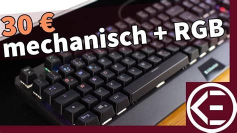 30 Euro  Mechanische Gaming Tastatur Mit Rgb Beleuchtung