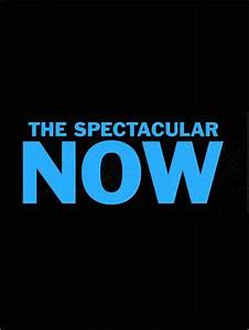17 Best images about The spectacular now on Pinterest ...