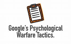 How Google Uses Psychological Warfare to Get Your SEO ...
