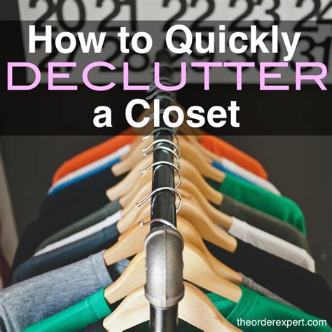 how to quickly declutter your closet the order expert