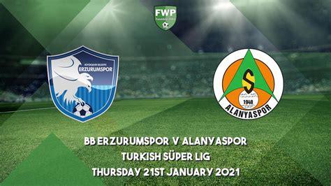 Turkish Süper Lig   BB Erzurumspor 1 - 1 Alanyaspor ...