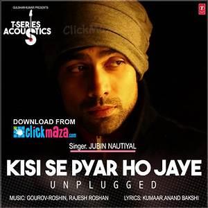 Kisi Se Pyar Ho Jaye - Unplugged Song - Jubin Nautiyal ...