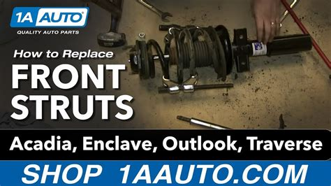 install replace front struts acadia enclave
