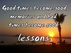 Good Times Memories Quotes. QuotesGram