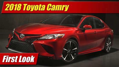 First Look 2018 Toyota Camry Testdriventv