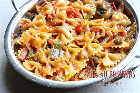 faire revenir cuisine pates aux poivrons recettes faciles recettes rapides de