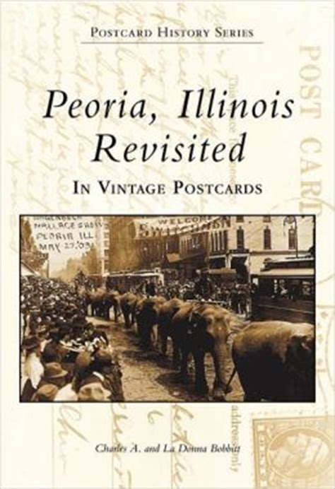 barnes and noble peoria il peoria illinois revisited postcard history series by