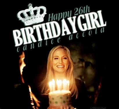 Vampire Diaries Birthday Tvd Happy Candice Accola