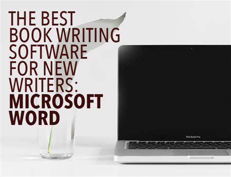 the best book writing software for new writers microsoft