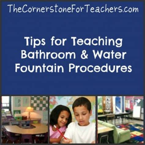 tips  teaching bathroom  water fountain procedures