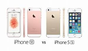 Comparatif Iphone 6 Et Se : iphone 5s vs iphone se lequel choisir ~ Medecine-chirurgie-esthetiques.com Avis de Voitures