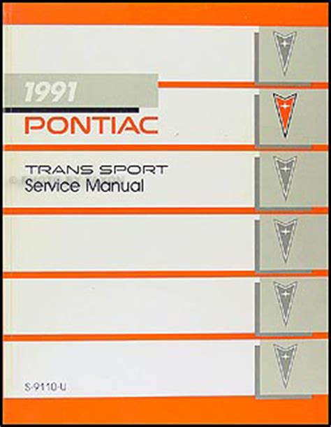 vehicle repair manual 1991 pontiac trans sport instrument cluster 1991 pontiac trans sport van repair shop manual original