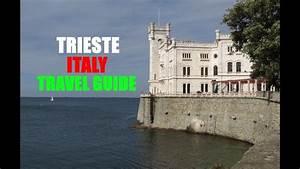 Trieste  Italy Travel Guide  U2013 Letsgotravel Online