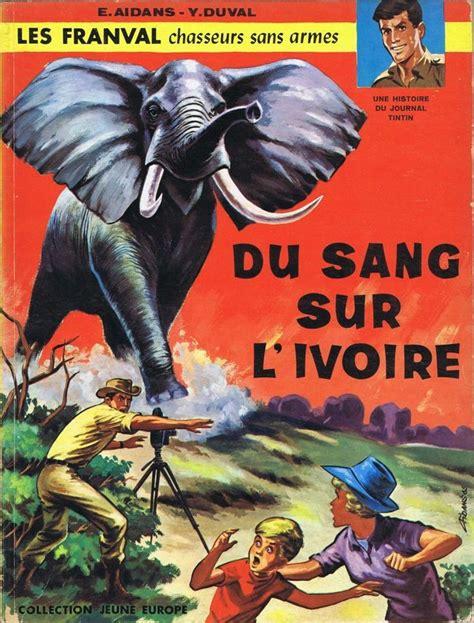 Les Franval 1 Du Sang Sur L'ivoire