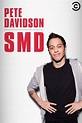 Pete Davidson: SMD (2016) - Watch on Comedy Central Now or ...