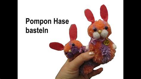 pompon hase basteln diy tutorial anleitung ostern youtube