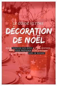 Decoration De Noel 2017 : d coration de no l 2019 le guide ultime version 2019 ~ Melissatoandfro.com Idées de Décoration