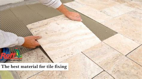 Ppt  The Best Material For Tile Fixing Powerpoint