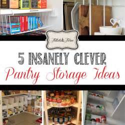 kitchen food storage ideas 5 clever real pantry storage ideas tidbits twine