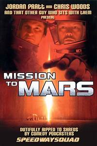 Mission to Mars - by Speedway Squad | RiffTrax
