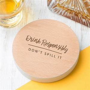 Drink, Responsibly, Birthday, Gift, Coaster, By, Dust, And, Things
