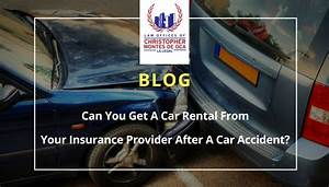 Can You Get A Car Rental From Your Insurance Provider ...