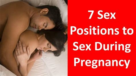 7 Sex Positions To Enjoy Sex During Pregnancy Youtube