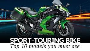 10 Sport Touring Motorcycles For Dynamic Long