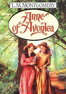 Anne of Avonlea by Lucy Maud Montgomery - Free at Loyal Books