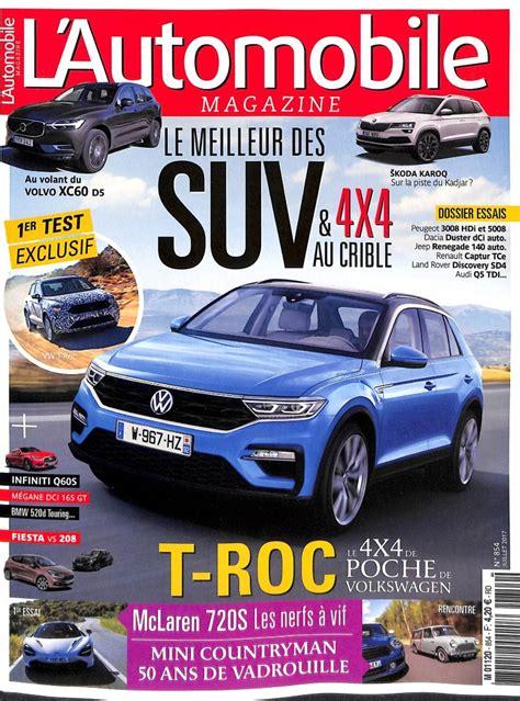l automobile magazine l automobile magazine n 176 854 abonnement l automobile magazine abonnement magazine par