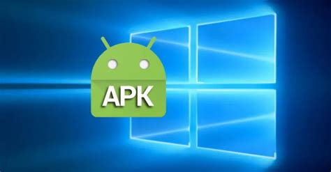 How To Open Apk Files On Windows Techlector