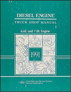 1991 Ford 6 6l 7 8l Diesel Engine Truck Repair Shop Manual