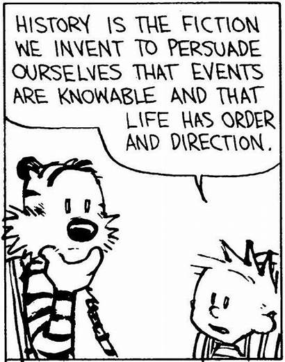 Calvin History Hobbes Fiction Quotes Hobbs Invent