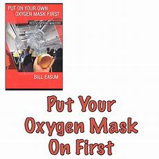 Put Your Oxygen Mask On First  The Effective Church Group