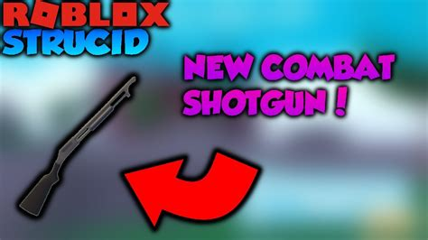 roblox strucid combat shotgun update youtube
