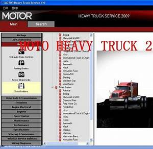 Motor Heavy Trucks Service 2009 Service Manual For Trucks