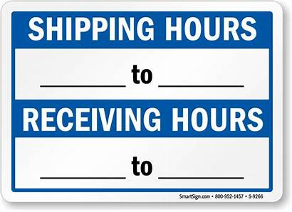 Receiving Shipping Sign Hours Signs Operation Monday