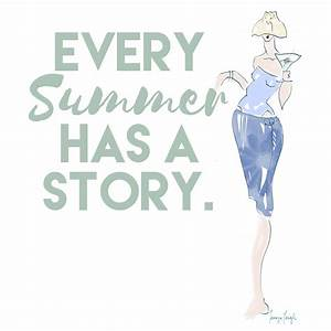 """""""Every summer has a story."""" - Quotes That Capture the ..."""