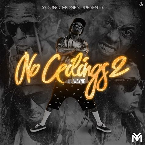no ceiling lil wayne lil wayne quot no ceilings 2 quot added by