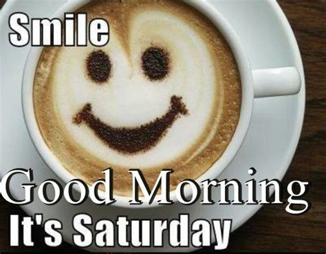 It S Saturday Meme - smile it s saturday pictures photos and images for facebook tumblr pinterest and twitter