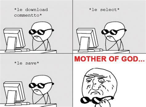 Mother Of God Meme - mother of god meme