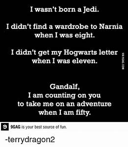 25 best memes about take me on take me on memes With i didn t get my acceptance letter to hogwarts