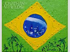 Brazilian Flag Jonathan M Fields