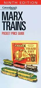 Greenberg's Marx Trains Pocket Price Guide, 9th edition: A ...