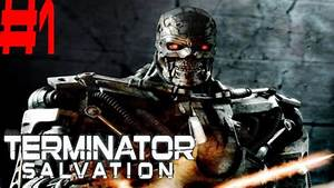 Terminator Salvation The Game Part 1 Chapter 1 LA