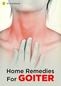 17 Effective Home Remedies For Goiter